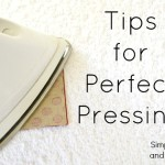 Helpful Tips for Perfect Pressing
