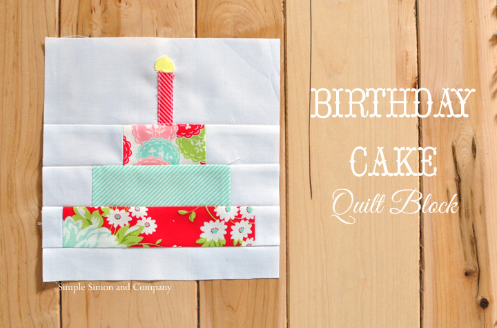 birthday cake quilt block