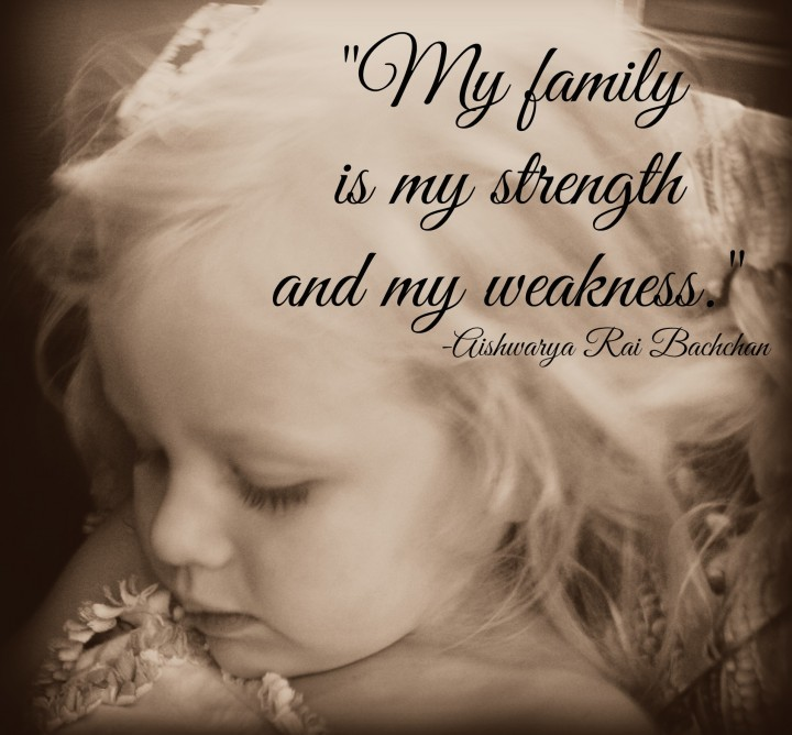 My family is my strength quote