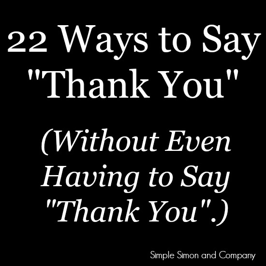 22 Ways to Say Thank You