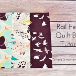 Quilt Block of the Month–The Rail Fence Quilt Block Tutorial