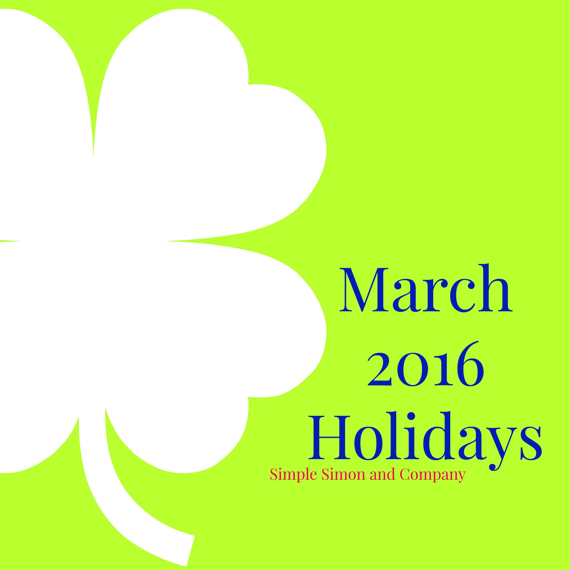 March Holidays 2016