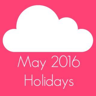 May 2016 Holidays
