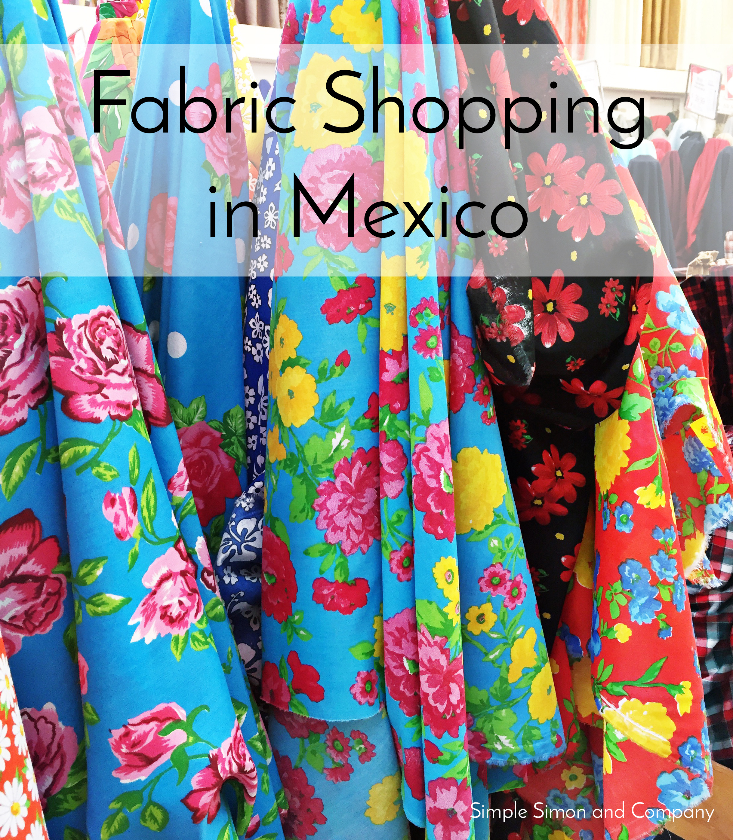 Fabric Shopping in Puerto Vallarta Mexico