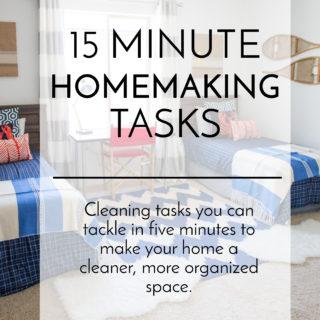 15 minute homemaking tasks