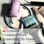 15 Lessons I Learned When Renovating My Home