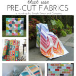 15 Free Quilt Patterns that Use Precuts!