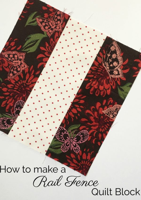 How to Make A Rail Fence Quilt Block