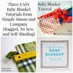 Three Easy Baby Blanket Tutorials