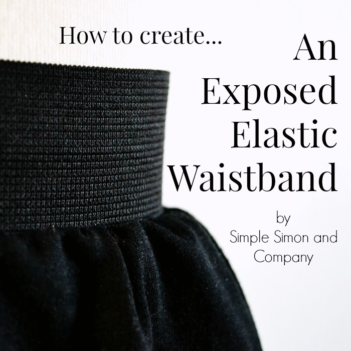How to Make an Exposed Elastic Waistband