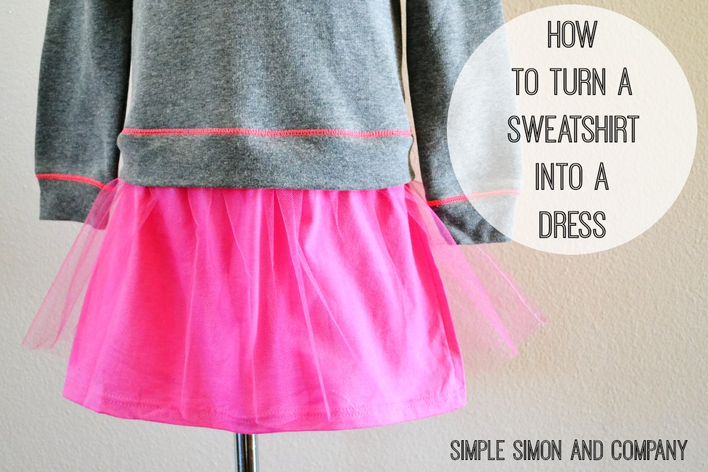 Sweatshirt into a dress