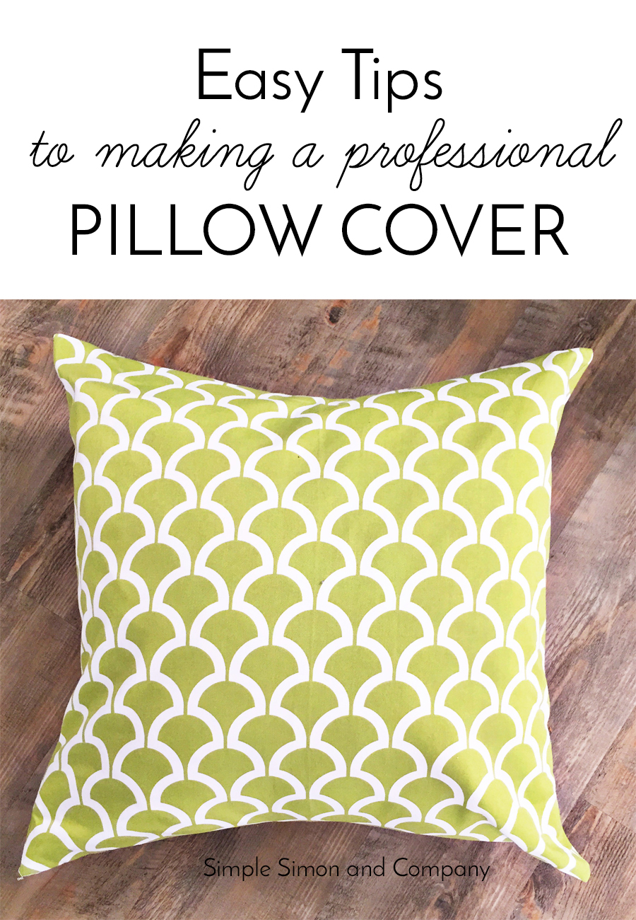 Easy Throw Pillow Cover Pattern : Easy Tips to Make a Professional Pillow Cover - Simple Simon and Company