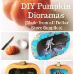 DIY Pumpkin Dioramas (Made with Dollar Store Styrofoam Pumpkins)