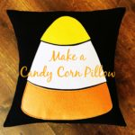 Halloween Candy Corn Pillow (A How To)