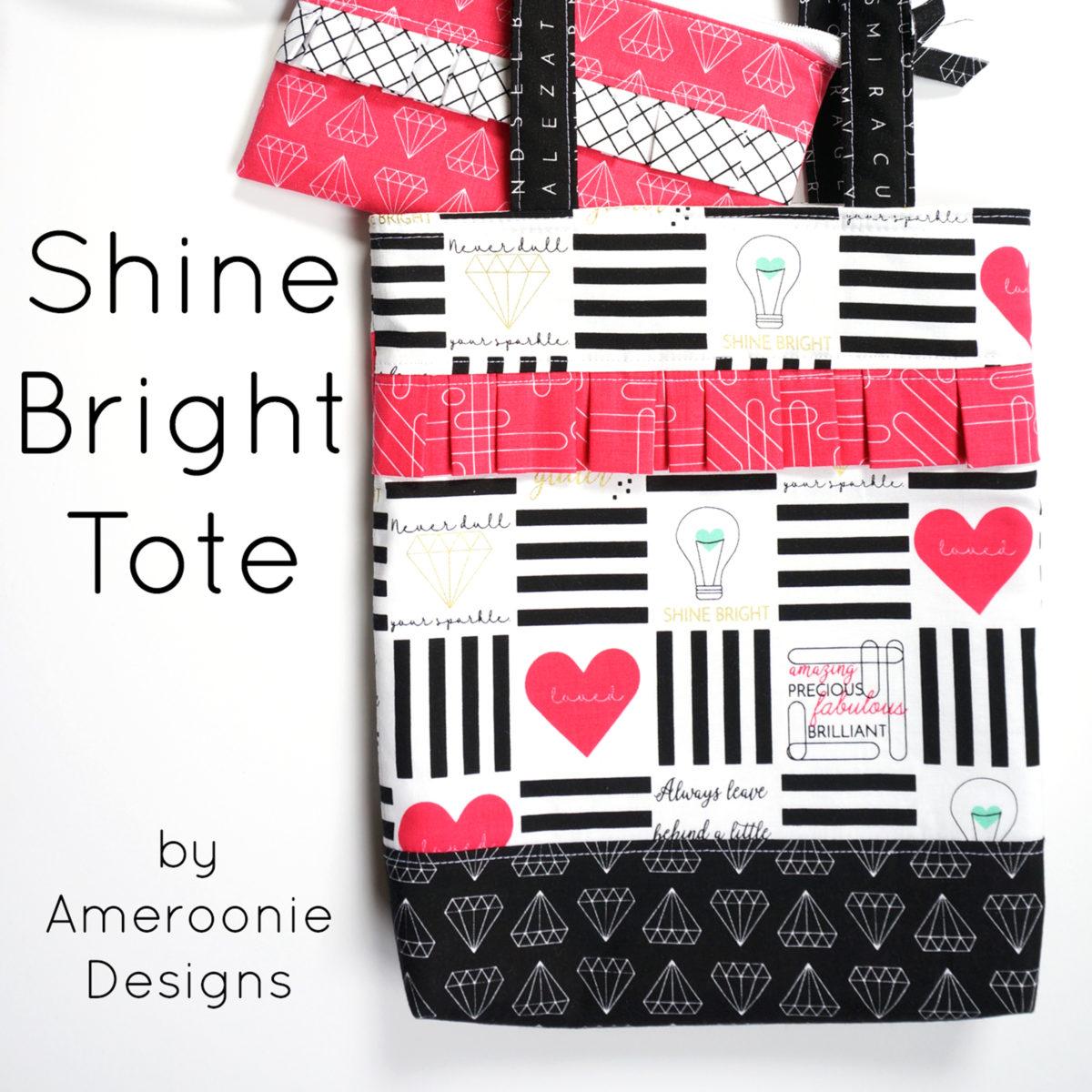 Shine Bright Tote Bag Tutorial Simple Simon And Company